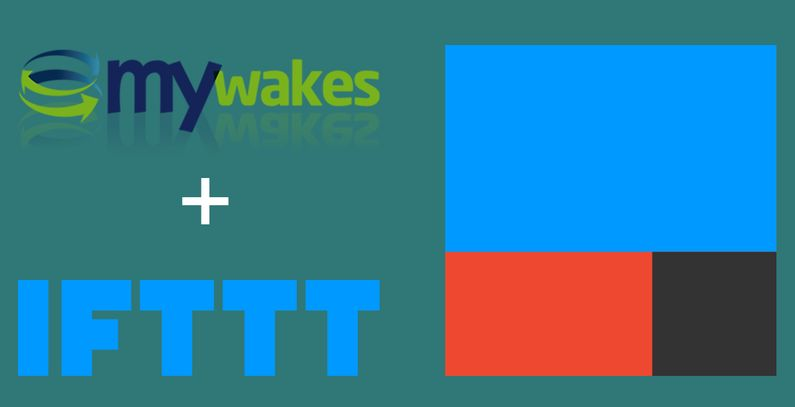 MyWakes ora supporta IFTTT